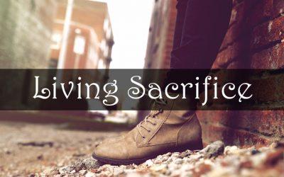 A Living Sacrifice