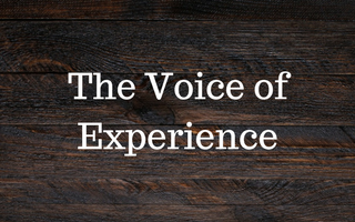 The Voice of Experience
