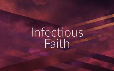 Infectious Faith