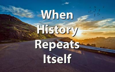When History Repeats Itself