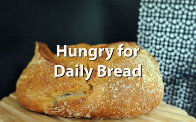 Hungry for Daily Bread