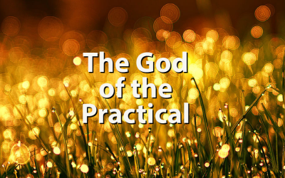 The God of the Practical